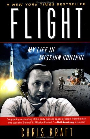 Flight: My Life in Mission Control by Christopher Kraft