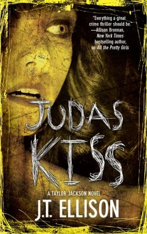 Judas Kiss by J.T. Ellison
