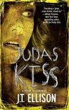 Judas Kiss by J.T. Ellison