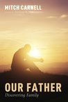 Our Father: Discovering Family