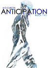 Anticipation - Book Two