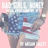 Bad Girls, Honey: Poems About Lana Del Rey