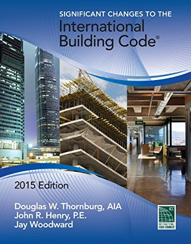 Significant Changes to the International Building Code 2015 Edition