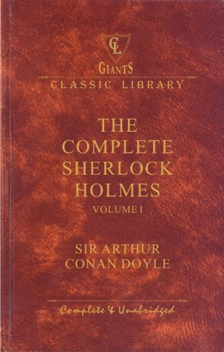 The Complete Works of Sherlock Holmes - Vol. 1