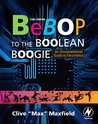 Book cover for Bebop to the Boolean Boogie: An Unconventional Guide to Electronics (with CD-ROM)