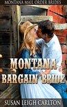 Montana Bargain Bride (Montana Mail Order Brides)