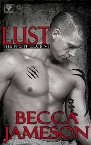 Lust (The Fight Club #6)