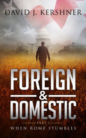 Foreign and Domestic, Part I: When Rome Stumbles