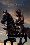 Rise of the Valiant (Kings and Sorcerers, #2)