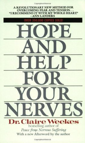 hope and help for your nerves end anxiety now