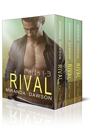 Rival - The Complete Series: Part One, Part Two & Part Three