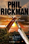 The House of Susan Lulham by Phil Rickman
