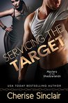Servicing the Target (Masters of the Shadowlands, #10)