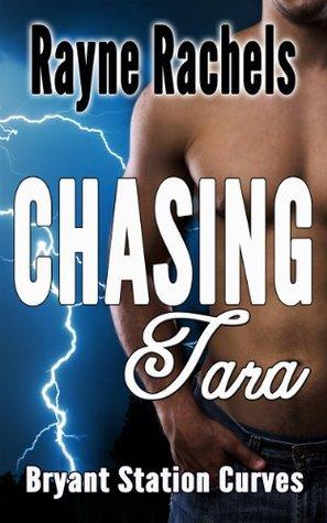 Chasing Tara (Bryant Station Curves Book 2)