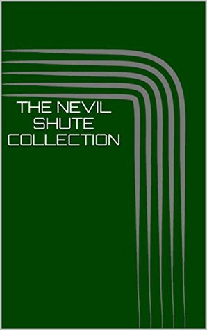The Nevil Shute Collection (22 Books Including On The Beach, A Town Like Alice, Trustee from the Toolroom, Round the Bend, Lonely Road, The Far Country, So Disdained, Most Secret, No Highway & More)
