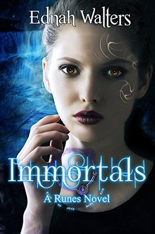 Immortals by Ednah Walters