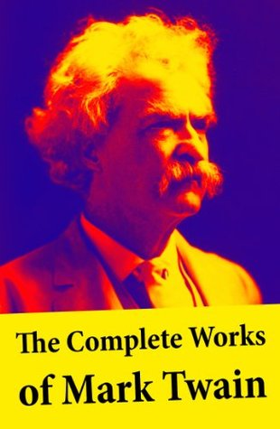 the complete works of mark twain the novels short stories 21461029