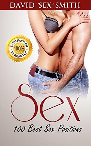 Sex: Sex Positions, 100 Best Sex Positions