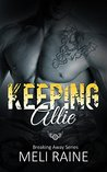 Keeping Allie (Breaking Away, #3)