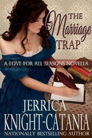 The Marriage Trap (A Love for All Seasons Novella)