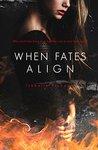 When Fates Align (Fates, #3)