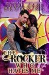 The Rocker Who Hates Me (The Rocker... , #10)