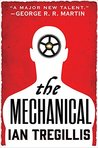 The Mechanical (The Alchemy Wars, #1)