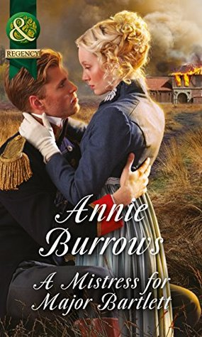 A Mistress for Major Bartlett (Mills & Boon Historical) (Brides of Waterloo, Book 2)