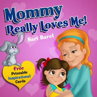 Children Book Mommy do you really love me Children book