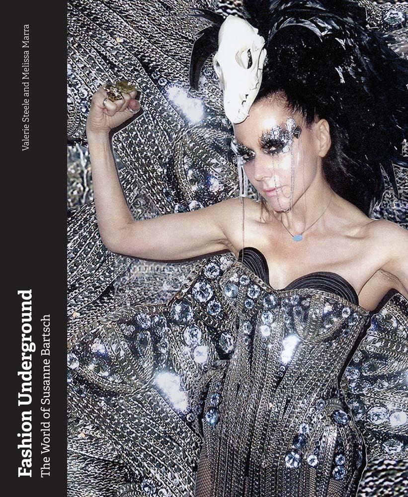 Fashion Underground: The World of Susanne Bartsch