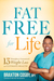 Fat Free For Life: 13 Princ...