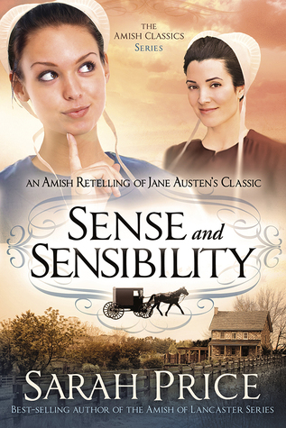 Sense and sensibility an amish retelling of jane austens classic 25786730 fandeluxe Choice Image