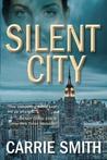 Silent City (A Claire Codella Mystery, #1)