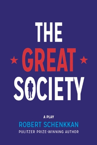 The Great Society: A Play