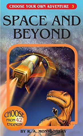 Space and Beyond by R.A. Montgomery