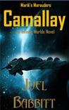 Camallay (Marik's Marauders 1)
