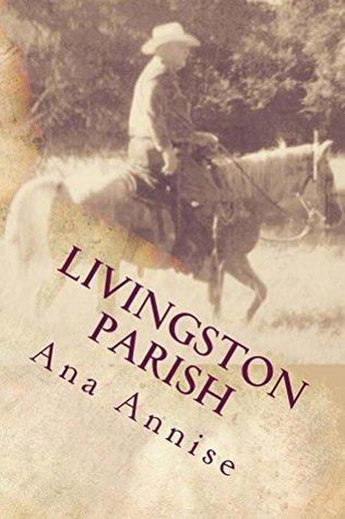 Livingston Parish: Livingston Parish: Ghost at Sand Hill