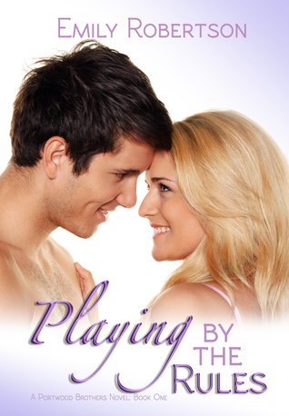 Playing by the Rules (Portwood Brothers, #2)