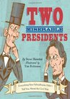 Two Miserable Presidents: Everything Your Schoolbooks Didn't Tell You about the Civil War