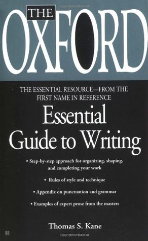 The Oxford Essential Guide to Writing (Essential Resource Lib... by Thomas S. Kane