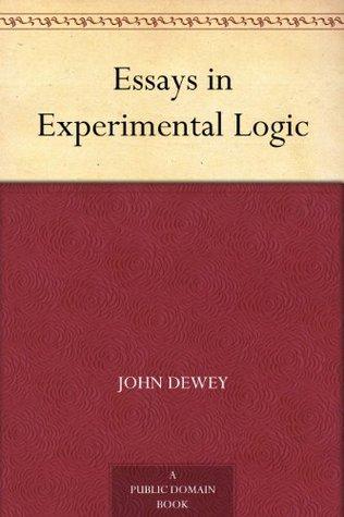 john dewey and the schoolhouse experimentation essay
