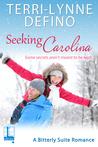 Seeking Carolina (Bitterly Suite, #1)