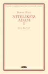 Niteliksiz Adam I by Robert Musil