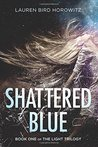 Shattered Blue (The Light, #1)