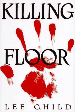 Killing Floor by Lee Child