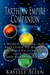 Tarthian Empire Companion: A World-Building Bible and Guide to Writing a Science Fiction Series