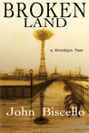 Broken Land a Brooklyn Tale