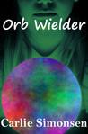 Orb Wielder