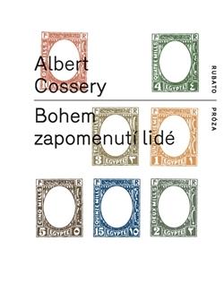 Bohem zapomenutí lidé by Albert Cossery