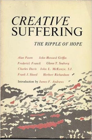 Creative Suffering: The Ripple of Hope